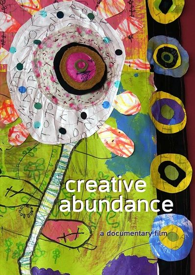 Creative Abundance: A documentary film